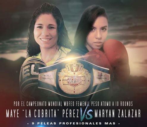 """saltillense Mayela """"La Cobrita"""" Pérez Duarte peleará ante su gente buscando el Campeonato Mundial de la WBFED Femenil Peso Atomo frente a la hidrocálida Maryan Salazar."""