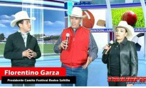 Florentino Garza, presidente del Festival de Rodeo Saltillo 2018, estuvo en el programa de Triunfo Deportivo para dar los pormenores de este gran evento.